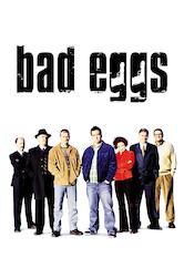 Search netflix Bad Eggs